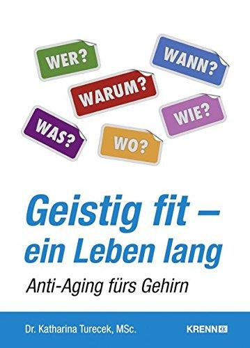 Geistig fit - ein Leben lang: Anti-Aging fürs Gehirn