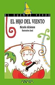 El hijo del viento  - El Duende Verde) par Ricardo Alcántara