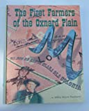 The first farmers of the Oxnard Plain: A biographical history of the Borchard and Maulhardt families