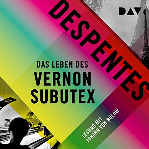 Buchseite und Rezensionen zu 'Das Leben des Vernon Subutex 1' von Virginie Despentes