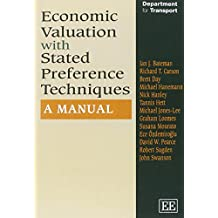 Economic Valuation With Stated Preference Techniques: A Manual (In Association With the UK Department for Transport)