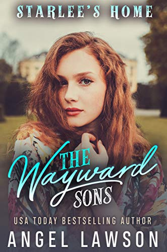 The Wayward Sons: Starlee's Home (English Edition)