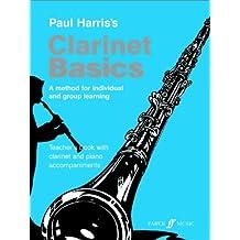 Clarinet Basics main: Teacher's Book with Clarinet And Piano ACCOMPANIMENTS