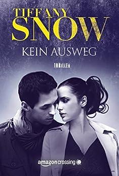Kein Ausweg (Kathleen Turner 2) von [Snow, Tiffany]