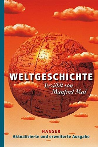 Weltgeschichte: Aktualisierte und erweiterte Ausgabe