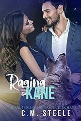 Raging Kane: Book Three in the Wolfe Creek Series