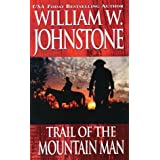 Trail of the Mountain Man (The Last Mountain Man)
