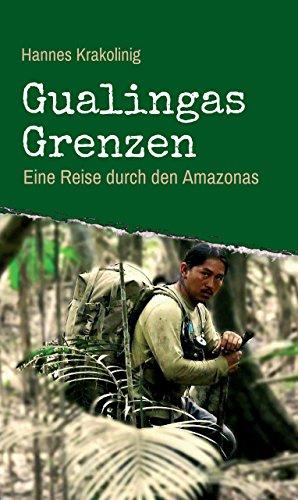 Gualingas Grenzen: Eine Reise durch den Amazonas