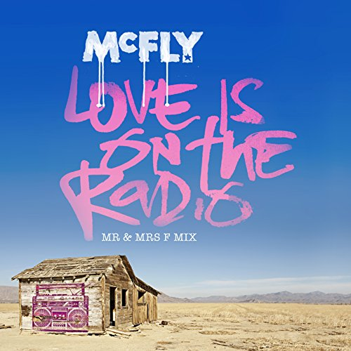 Love Is On The Radio [Mr & Mrs F Mix]