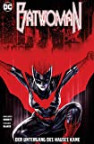 Batwoman: Bd. 3 (2. Serie): Der Untergang des Hauses Kane