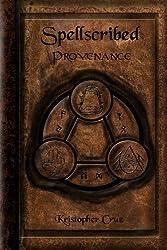 Spellscribed: Provenance (English Edition)