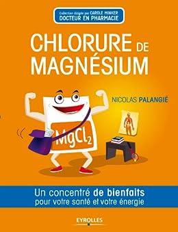 Le chlorure de magnésium par [Palangié, Nicolas]