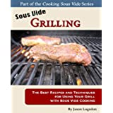 Sous Vide Grilling (English Edition)