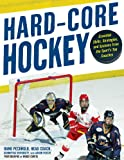 Hard Core Hockey: Essential Skills, Strategies, and Systems from the Sport's Top Coaches (English Edition)