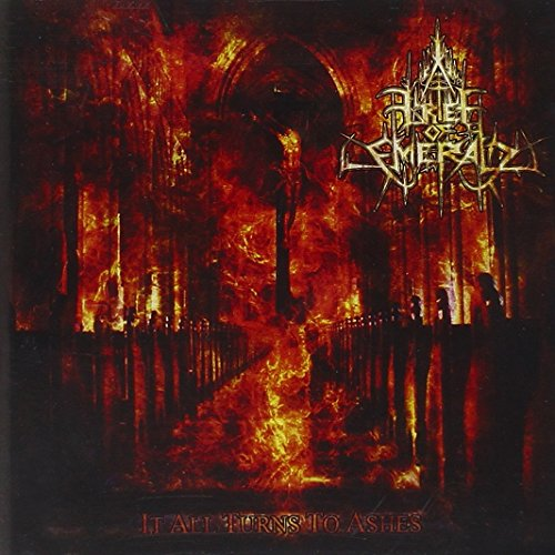 Grief of Emerald: It All Turns to Ashes (Audio CD)