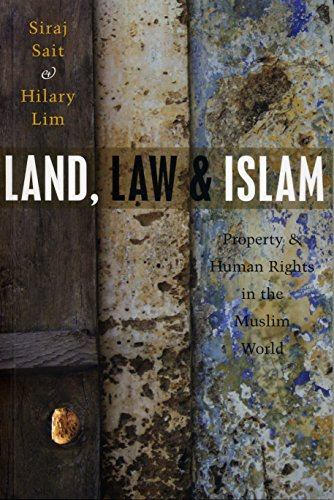 Land, Law and Islam: Property and Human Rights in the Muslim World (English Edition)