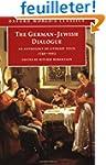 The German-Jewish Dialogue: An Anthol...