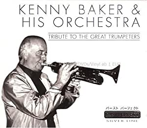 Baker Kenny - Tribute to Great Trumpeters