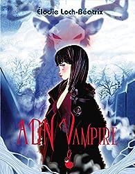 ADN Vampire, tome 1 : Carmine par Élodie Loch-Béatrix