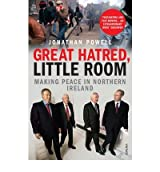 [(Great Hatred, Little Room: Making Peace in Northern Ireland)] [Author: Jonathan Powell] published on (April, 2009)