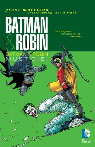 Batman & Robin, Vol. 3: Batman & Robin Must Die by Grant Morrison (2012) Paperback