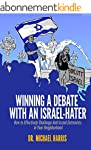 Winning A Debate With An Israel-Hater...
