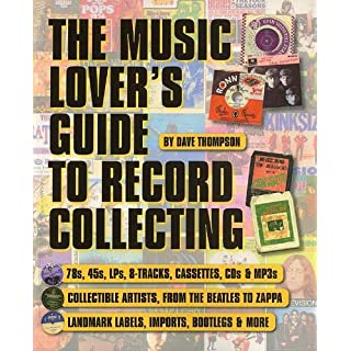 Dave Thompson: The Music Lover's Guide to Record Collecting