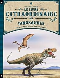 Le livre extraordinaire des dinosaures par Jean Jullien