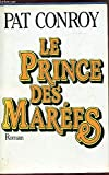 le prince des marees - Presses de la Renaissance - 01/01/1988