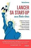 Telecharger Livres Lancer sa start up aux Etats Unis (PDF,EPUB,MOBI) gratuits en Francaise