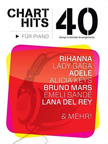 40 Chart-Hits für Piano - In leichten Arrangements