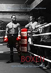 Boxen: Vom Anfänger bis zum Profi