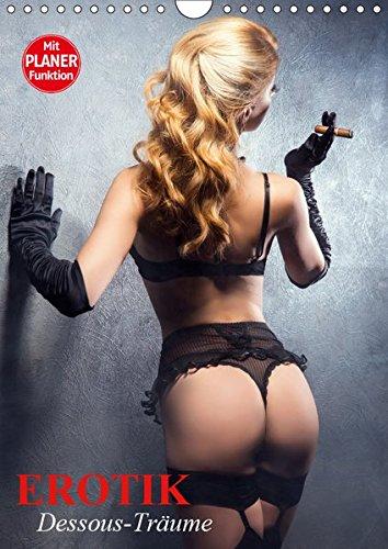 Erotik. Dessous-Träume (Wandkalender 2019 DIN A4 hoch): Schöne Frauen in verführerischer Reizwäsche (Geburtstagskalender, 14 Seiten ) (CALVENDO Menschen)
