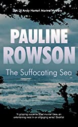 The Suffocating Sea Inspector Andy Horton 3: A DI Horton Marine Mystery Crime Novel