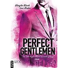 Perfect Gentlemen - Ein One-Night-Stand ist nicht genug (Gentlemen-Reihe 1)