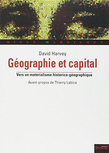 Géographie et capital : Vers un matérialisme historico-géographique