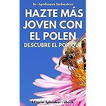 HAZTE JOVEN CON EL POLEN