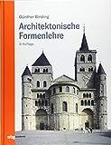 Architektonische Formenlehre - Günther Binding