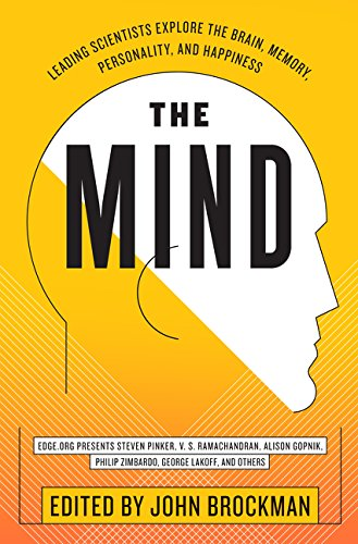 The Mind: Leading Scientists Explore the Brain, Memory, Personality, and Happiness (Best of Edge Series) por John Brockman