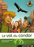 Les Sauvenature, Tome 4 : Le vol du condor