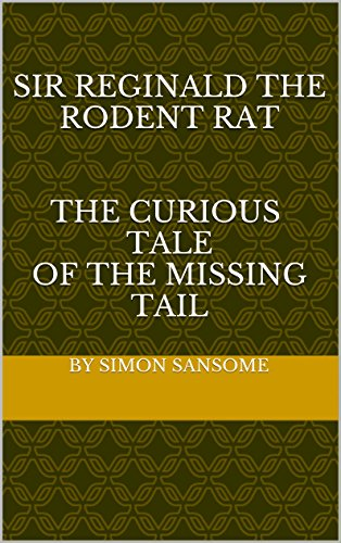 ent Rat The Curious Tale of the Missing Tail (English Edition) ()