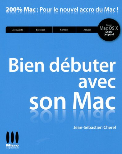 Bien dbuter avec son Mac