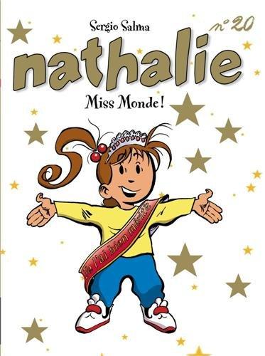 Nathalie, Tome 20 : Miss Monde !