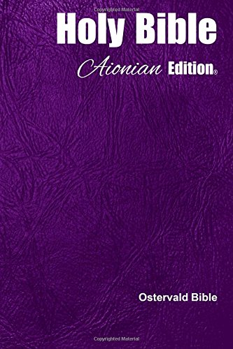 Holy Bible Aionian Edition: Ostervald Bible