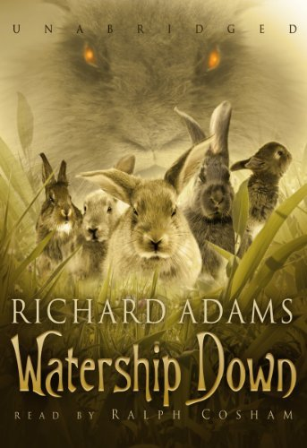 Watership Down: Written by Richard Adams, 2010 Edition, (Unabridged) Publisher: Blackstone Audiobooks [Audio CD]