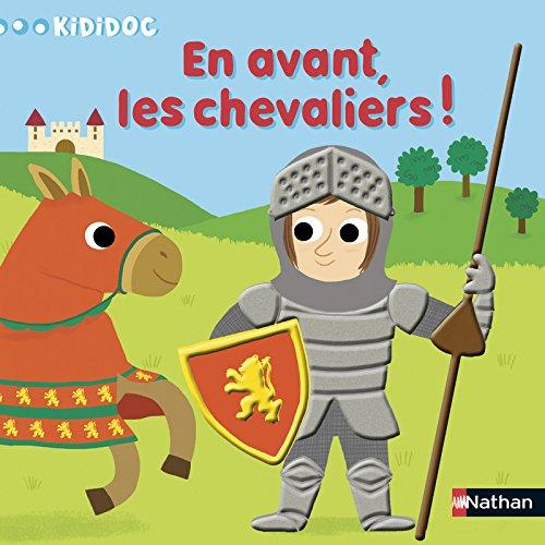 Kididoc - En avant, les chevaliers !