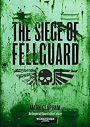 The Siege of Fellguard (English Edition)