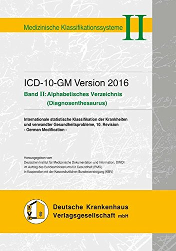 ICD-10-GM Version 2016: Band II: Alphabetisches Verzeichnis