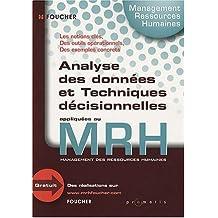 Analyse des données et Techniques décisionnelles appliquées au MRH (Management des ressources humaines)