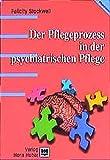 Der Pflegeprozess in der psychiatrischen Pflege